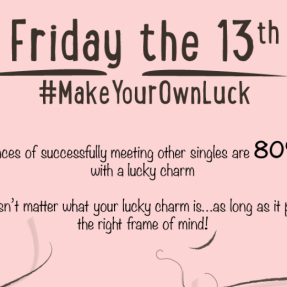 Friday the 13th #MakeYourOwnLuck