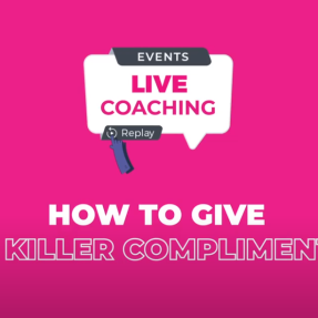 How to give a killer compliment