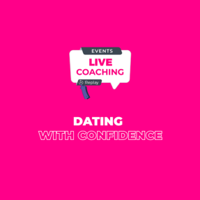 Dating with confidence