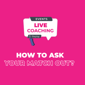 How to ask your match out?